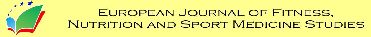 European Journal of Fitness, Nutrition and Sport Medicine Studies